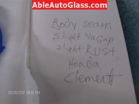 Honda Element 2010 Windshield Replace - From Factory - Slight Rust